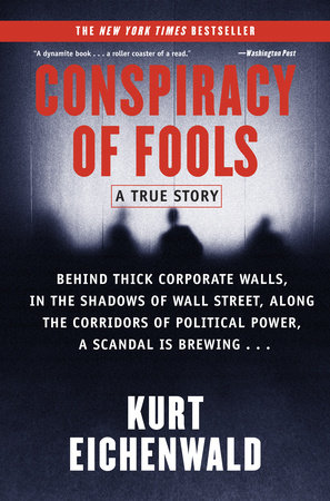 Conspiracy of Fools by Kurt Eichenwald