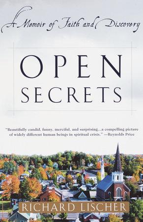 Open Secrets by Richard Lischer