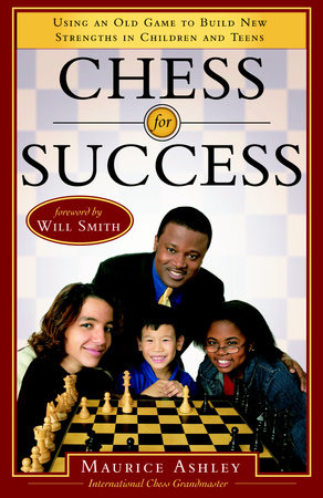 Chess for Success by Maurice Ashley