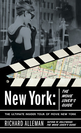 New York: The Movie Lover's Guide by Richard Alleman