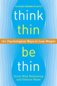 Think Thin, Be Thin