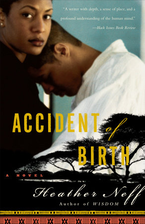 Accident of Birth by Heather Neff
