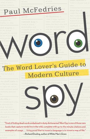 Word Spy by Paul McFedries