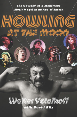 Howling at the Moon by Walter Yetnikoff and David Ritz
