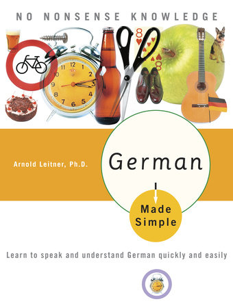 German Made Simple by Arnold Leitner, PhD