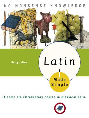 Latin Made Simple by Doug Julius