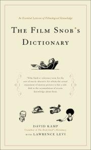 The Film Snob*s Dictionary