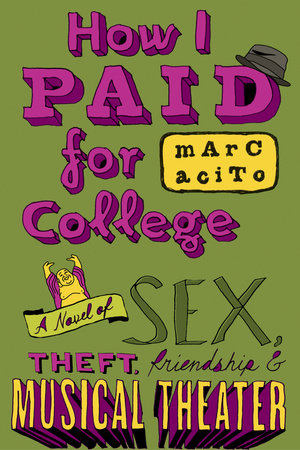 How I Paid for College by Marc Acito