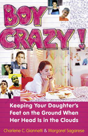 Boy Crazy! by Charlene C. Giannetti and Margaret Sagarese