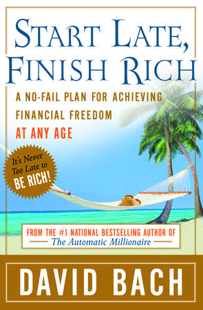 Start Late, Finish Rich by David Bach
