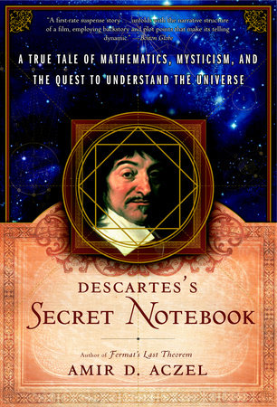 Descartes's Secret Notebook