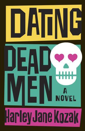 Dating Dead Men by Harley Jane Kozak