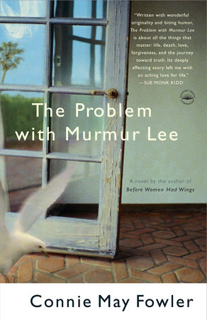 The Problem with Murmur Lee by Connie May Fowler