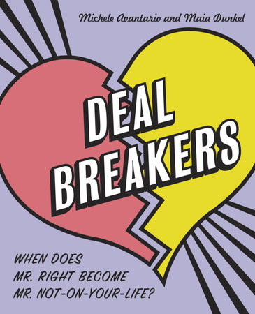 Deal Breakers by Michele Avantario and Maia Dunkel