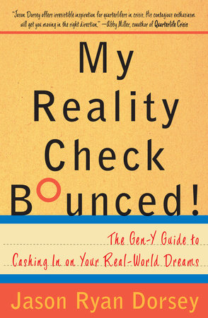 My Reality Check Bounced! by Jason Ryan Dorsey