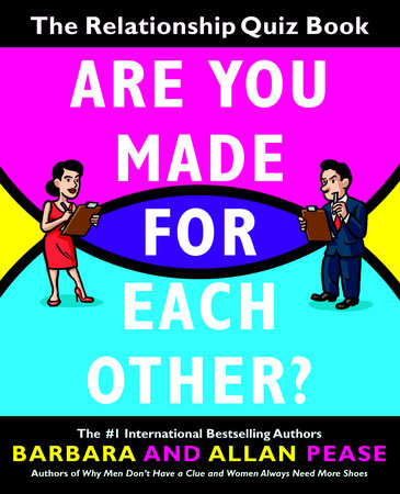 Are You Made for Each Other? by Barbara Pease and Allan Pease