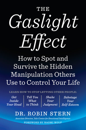 The Gaslight Effect by Dr. Robin Stern