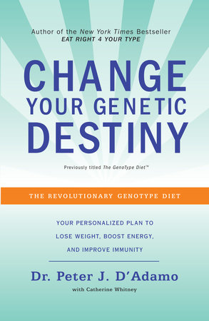 The GenoType Diet by Dr. Peter J. D'Adamo and Catherine Whitney