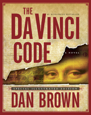 The Da Vinci Code: Special Illustrated Edition by Dan Brown