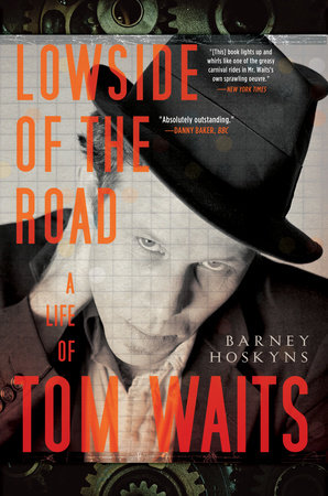 Lowside of the Road by Barney Hoskyns