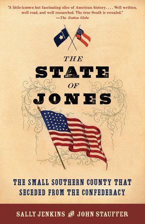 The State of Jones by Sally Jenkins and John Stauffer