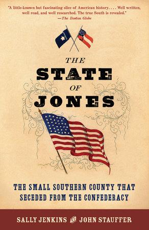 The State of Jones by Sally Jenkins and John Stauffer