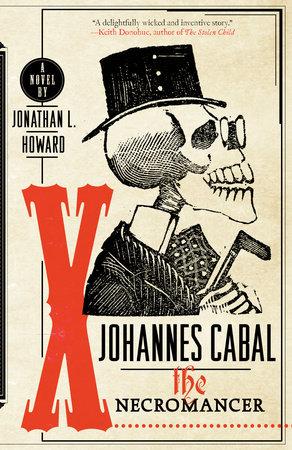 Download Johannes Cabal The Necromancer Johannes Cabal 1 By Jonathan L Howard