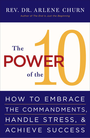 The Power of the 10 by Arlene Churn