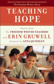 Teach with Your Heart by Erin Gruwell | PenguinRandomHouse com: Books