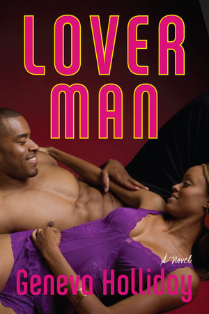 Lover Man by Geneva Holliday