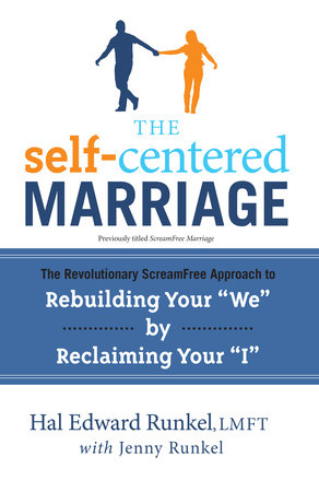 ScreamFree Marriage by Hal Runkel, LMFT and Jenny Runkel