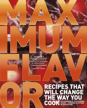Maximum Flavor by Aki Kamozawa and H. Alexander Talbot