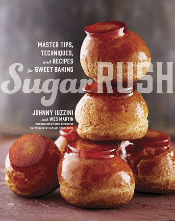Sugar Rush by Johnny Iuzzini and Wes Martin
