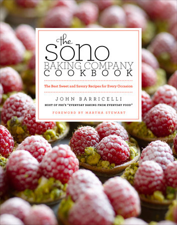 The SoNo Baking Company Cookbook by John Barricelli