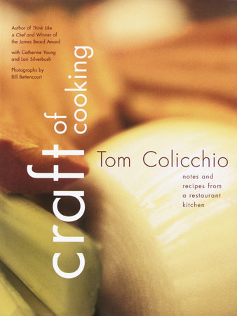 Craft of Cooking by Tom Colicchio