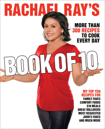 Rachael Ray's Book of 10 by Rachael Ray