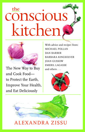The Conscious Kitchen by Alexandra Zissu
