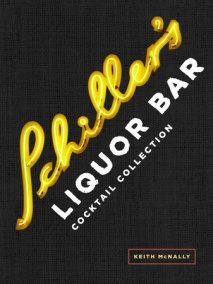 Schiller's Liquor Bar Cocktail Collection