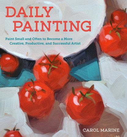 Daily Painting by Carol Marine