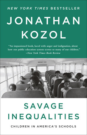 Savage Inequalities by Jonathan Kozol