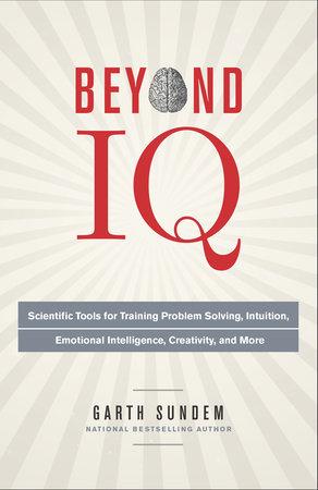 Beyond IQ by Garth Sundem