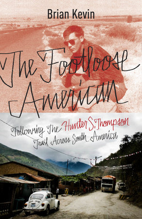 The Footloose American by Brian Kevin