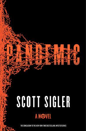 Pandemic by Scott Sigler