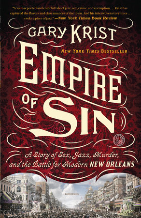 Empire of sin by gary krist penguinrandomhouse empire of sin by gary krist fandeluxe Images