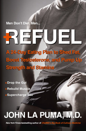 Refuel by John La Puma, M.D.