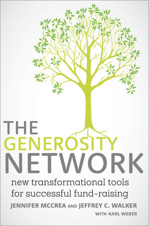 The Generosity Network by Jennifer McCrea, Jeffrey C. Walker and Karl Weber