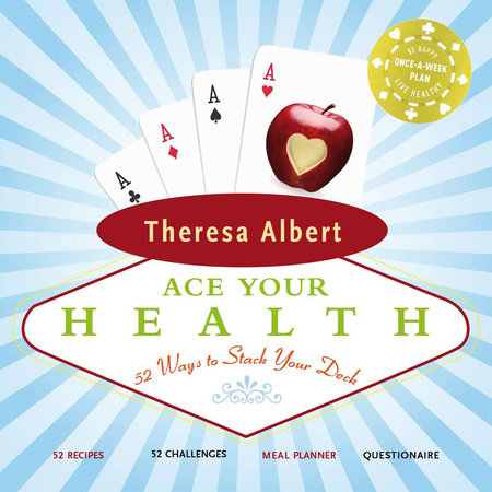 Ace Your Health by Theresa Albert