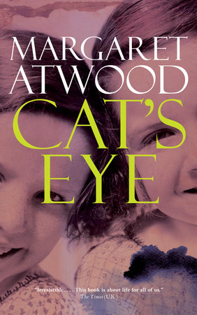 Cats Eye By Margaret Atwood Penguin Random House Canada