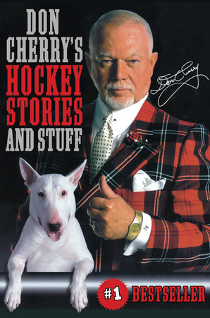 Don Cherry's Hockey Stories and Stuff by Don Cherry