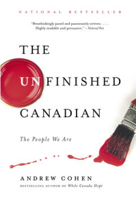 The Unfinished Canadian